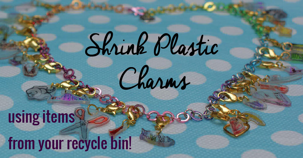 Shrink Plastic Charms from Recycled Plastic