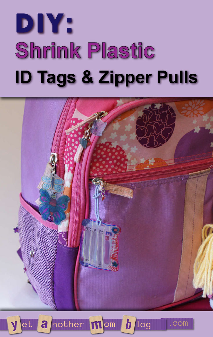 DIY: Shrink Plastic ID Tags and Zipper Pulls: fun and useful kids craft... get the kids excited about going back to school to show off their shrinky dink creations!