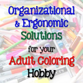 If you plan to stick with this adult coloring hobby, you are probably ready for the next step. You'll want some additional products to make coloring easier, more organized, and more ergonomic. Check out my list of solutions to get you to that next level!