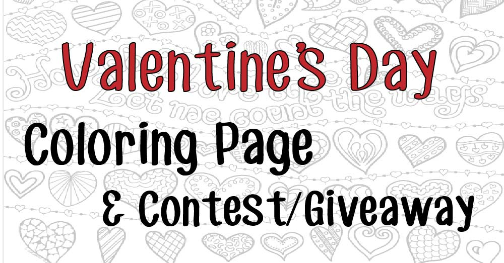 Valentine's Day Hearts Coloring Page & Contest/Giveaway!