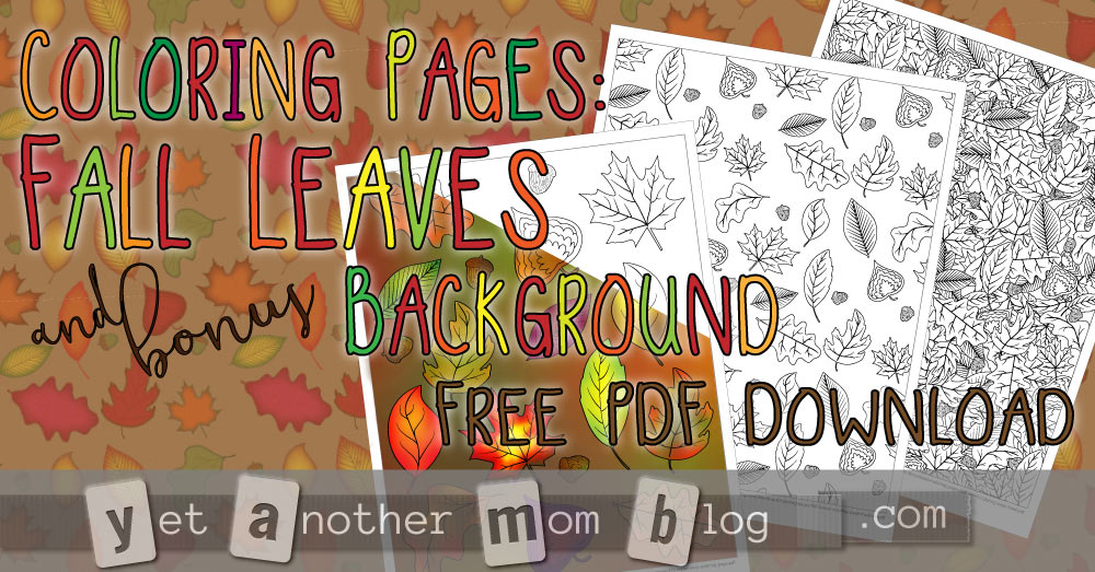 Coloring Pages: Fall Leaves and Bonus Background Free PDF Download