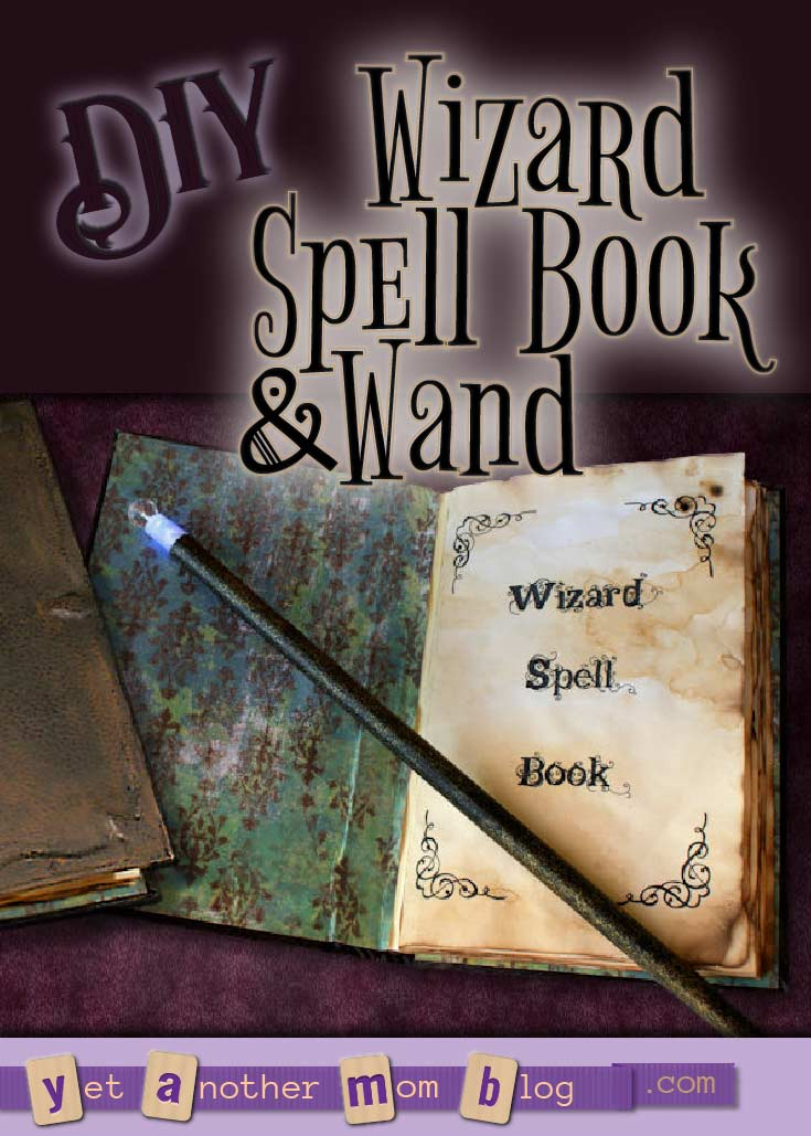 DIY Wizard Spell Book and Wand - that lights up like magic!
