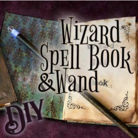 DIY Wizard Spell Book and Wizard Wand