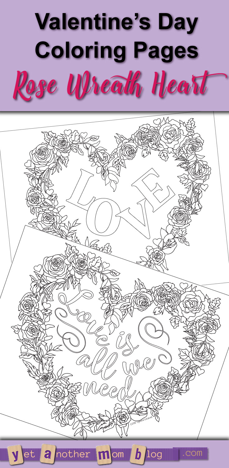 "Valentine's Day Coloring Pages Rose Wreath Heart with saying ""LOVE"" or ""Love is all we need"" free PDF downloads"