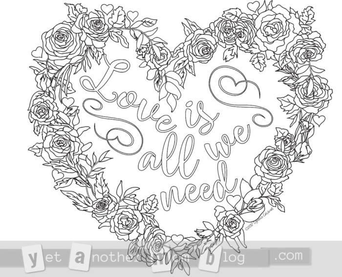 Love is all we need wreath of roses heart coloring page for Valentine's Day